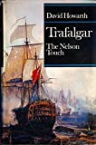 img - for Trafalgar the Nelson Touch book / textbook / text book
