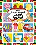 Dein buntes W�rterbuch Deutsch - Arab...