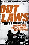 Outlaws: Inside the Hell's Angel Biker Wars: Inside the Violent World of Biker Gangs (English Edition)