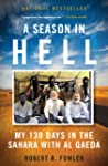 A Season in Hell: My 130 Days in the...