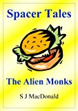 img - for Spacer Tales: The Alien Monks book / textbook / text book
