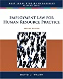 Employment Law for Human Resource Practice (West Legal Studies)