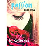 Passion (Desire Series #3) ~ Kailin Gow