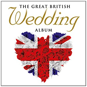 The Great British Wedding Album from Sony Music