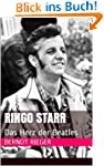 Ringo Starr. Das Herz der Beatles (Di...