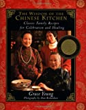 : The Wisdom of the Chinese Kitchen