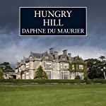 Hungry Hill | Daphne Du Maurier