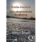 """Marias Hochzeit - Eine phantastische Erz�hlung (Phantastische Geschichten im epospresse-Verlag 2)von """"Andreas Dresen"""""""