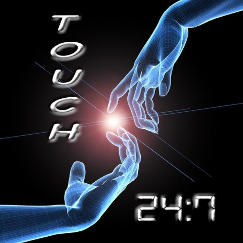 24:7 - Touch
