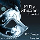 Fifty Shades - I mørket [Fifty Shades Darker - Danish Edition] Audiobook by E. L. James Narrated by  uncredited