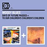 Days of Future Passed / To Our Children