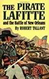 img - for Pirate Lafitte and the Battle of New Orl book / textbook / text book