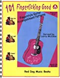 101 Fingerlicking Good Fingerstyle Guitar Accompaniment Patterns