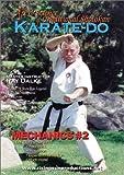 The Art & Science of Traditional Shotokan Karate-Do Mechanics Vol.2