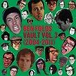 Vault Volume III (2004-2011)