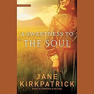 A Sweetness to the Soul Audiobook