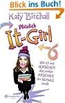 Pl�tzlich It-Girl - Wie ich aus Verse...