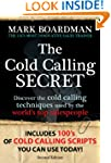 THE COLD CALLING SECRET: Discover the...