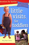 Little Visits for Toddlers
