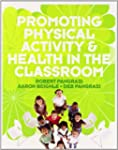 Promoting Physical Activity and Healt...