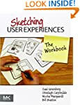Sketching User Experiences: The Workbook