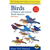 A Field Guide to the Birds of Eastern and Central North America (Peterson Field Guides) ~ Roger Tory Peterson