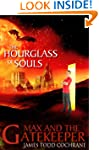 The Hourglass of Souls (Max and the G...