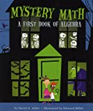 img - for Mystery Math: A First Book of Algebra book / textbook / text book