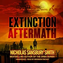 Extinction Aftermath: The Extinction Cycle, Book 6 Audiobook by Nicholas Sansbury Smith Narrated by Bronson Pinchot