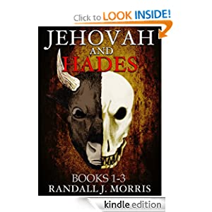 Jehovah and Hades: Books 1-3