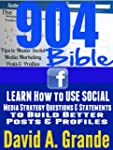 The 904 Tips to Master Social Media M...