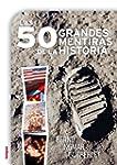 Las 50 grandes mentiras de la histori...
