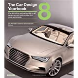 The Car Design Yearbook: The Definitive Guide to All New Concept and Production Cars Worldwideby Stephen Newbury