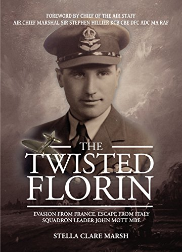 the-twisted-florin-evasion-from-france-escape-from-italy-squadron-leader-john-mott-mbe