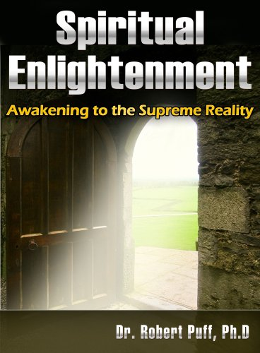 Spiritual Enlightenment: Awakening to the Supreme Reality