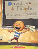 David Va A L'Ecole (French Edition) (0439941520) by Shannon, David