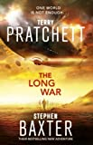 The Long War: (Long Earth 2)