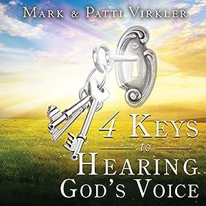 4 Keys to Hearing God's Voice Audiobook
