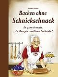 """Backen ohne Schnickschnack: Es gibt sie noch, """"die Rezepte aus Omas Backstube"""""""