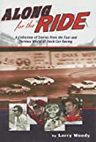 img - for Along for the Ride: A Collection of Stories from the Fast and Furious World of Stock Car Racing book / textbook / text book