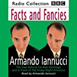 Facts & Fancies | Armando Iannucci