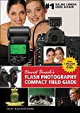 David Busch's Flash Photography Compact Field Guide (David Busch's Digital Photography Guides)
