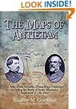The Maps of Antietam: An Atlas of theAntietam(Sharpsburg) Campaign,including the Battle of South Mountain,September 2 - 20, 1862 (Savas Beatie Military Atlas)