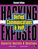 img - for Hacking Exposed Unified Communications & VoIP Security Secrets & Solutions 2/E book / textbook / text book