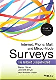 img - for Internet, Phone, Mail, and Mixed-Mode Surveys: The Tailored Design Method by Dillman, Don A., Smyth, Jolene D., Christian, Leah Melani (2014) Hardcover book / textbook / text book