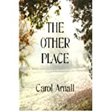 The Other Place ~ Carol Arnall