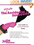 The Ultimate Accidental Housewife: Yo...