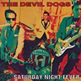 Saturday Night Fever Devil Dogs