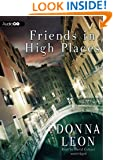 Friends in High Places   (Commissario Guido Brunetti Mysteries)