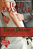 Texas Dreams: The Gallaghers of Sweetgrass Springs Book 3 (Texas Heroes: The Gallaghers of Sweetgrass Springs)